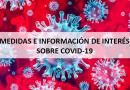 Medidas e información de interés sobre COVID-19